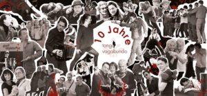 10 Jahre Vagabundo - unsere Geburtstagssause am 11.11.2016